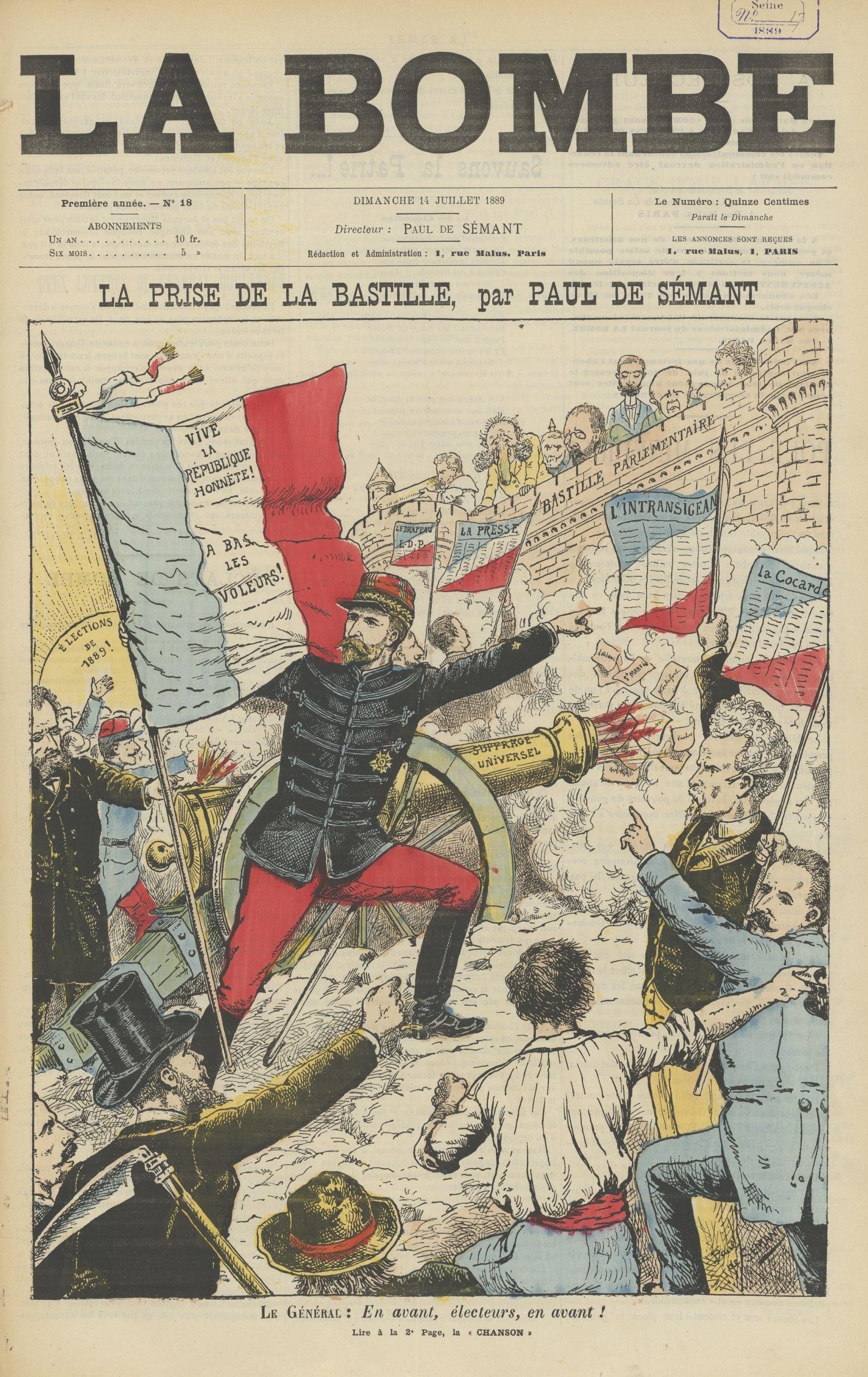 """Charge de Boulanger atacando a """"Bastilha Parlamentar"""", uma referência a um dos eventos fundadores da Revolução Francesa, que havia ocorrido 100 anos antes da eleição do General. Lemos na bandeira francesa: """"Viva a Republica Honesta! Abaixo os Ladrões!"""" O canhão é batizado de """"sufrágio universal"""".   La Bombe,  14 de julho 1889 (Wikimedia Commons)."""