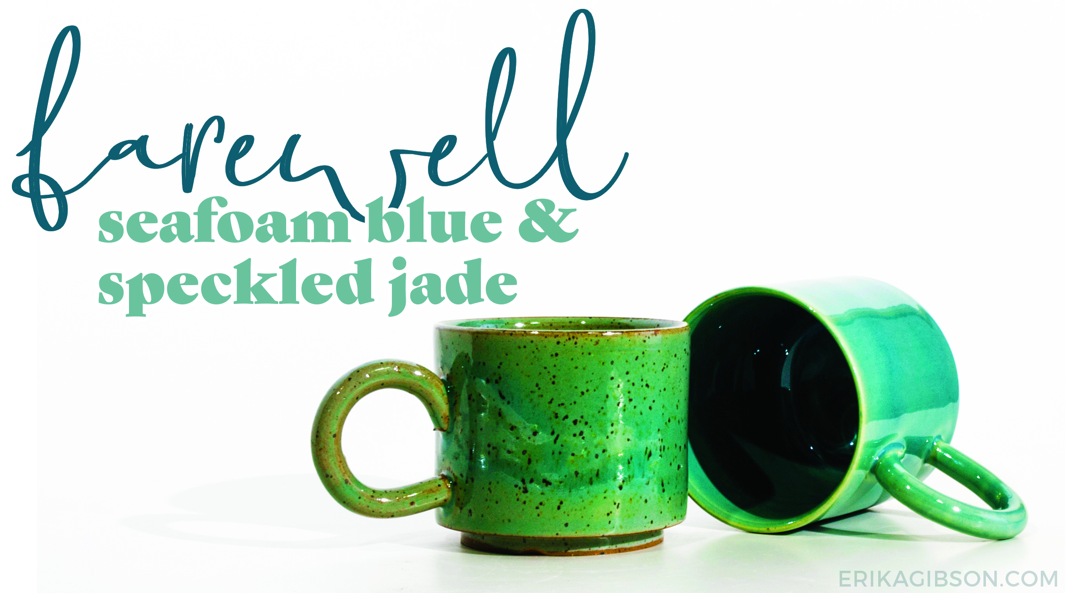 Farewell, Seafoam Blue and Speckled Jade
