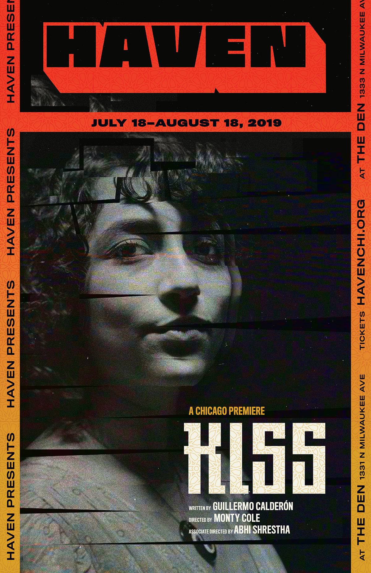 KISS - By Guillermo CalderónDirected by Monty ColeAssociate Directed by Abhi ShresthaJuly 18 – August 18, 2019 at The Den TheatreTwo couples meet for their weekly soap opera viewing party, but that standing double date quickly starts to feel like a soap opera itself when the friends unpack scandals, secrets and their heart-rending passions. Guillermo Calderón has written a bold and political theatrical experience that explodes the romantic drama and asks what it means to empathize with a culture and conflict that is not your own.