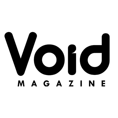 As seen in  Void Magazine