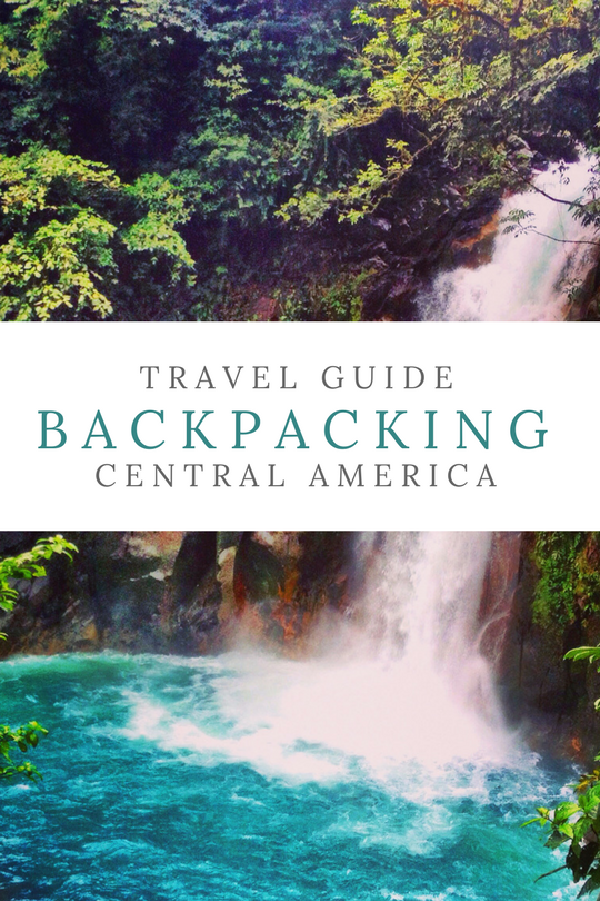 Travel Guide: Planning A Backpacking Trip To Central America