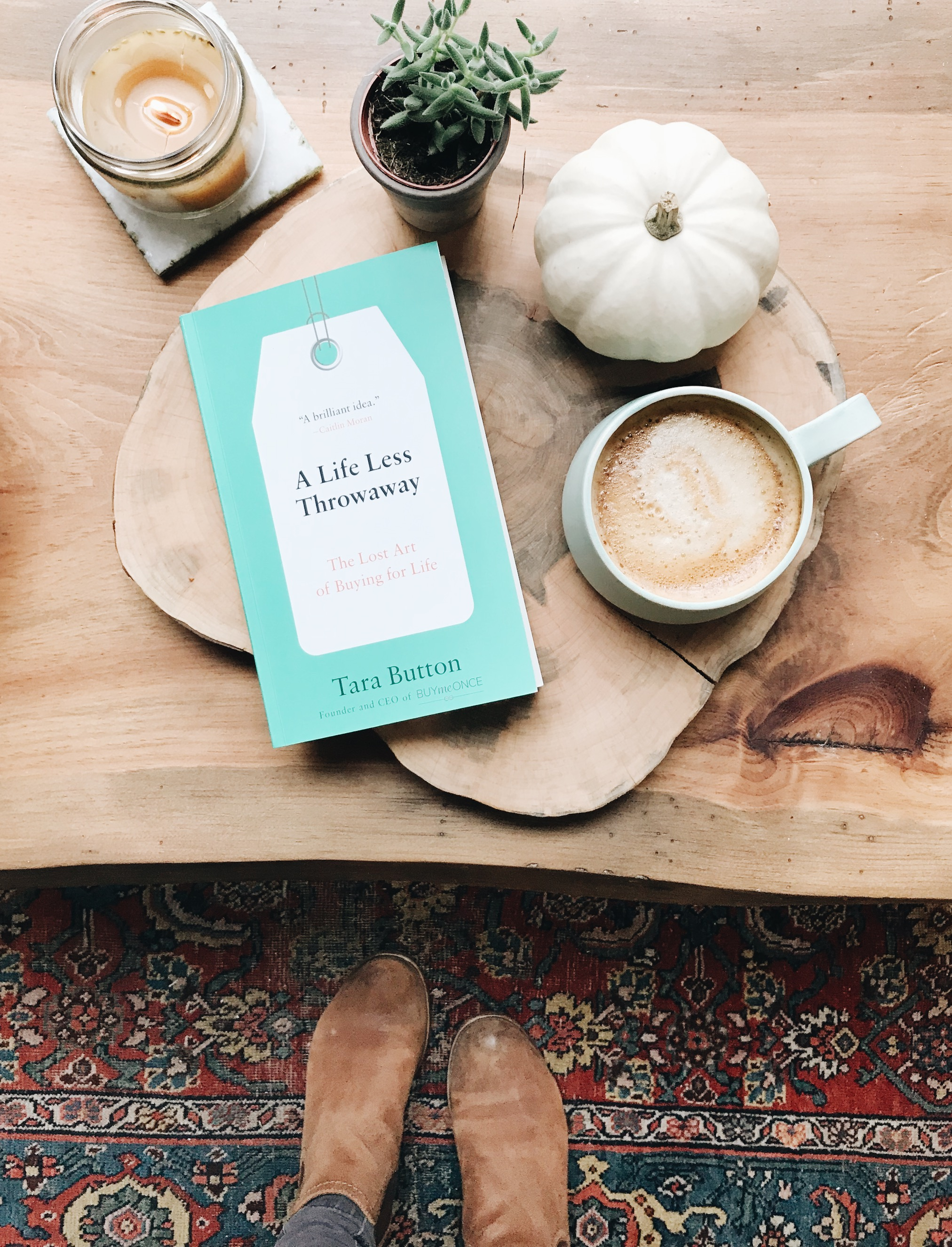 5 Steps To Creating A Life Less Throwaway - The Well Essentials