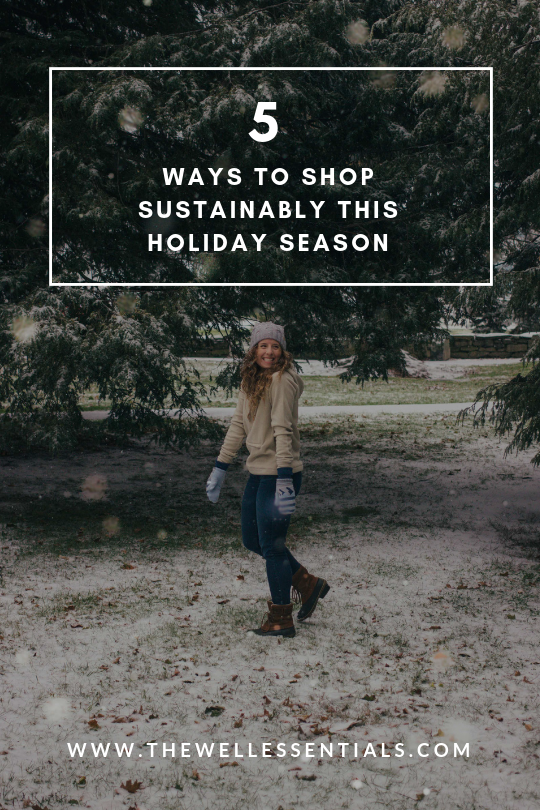 5 Ways To Shop More Sustainably This Holiday Season | The Well Essentials | #ethicalfashion #ethical #sustainable #conscious #holidays #christmas