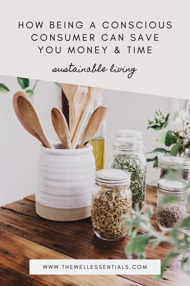 How Being A Conscious Consumer Can Save You Money And Time
