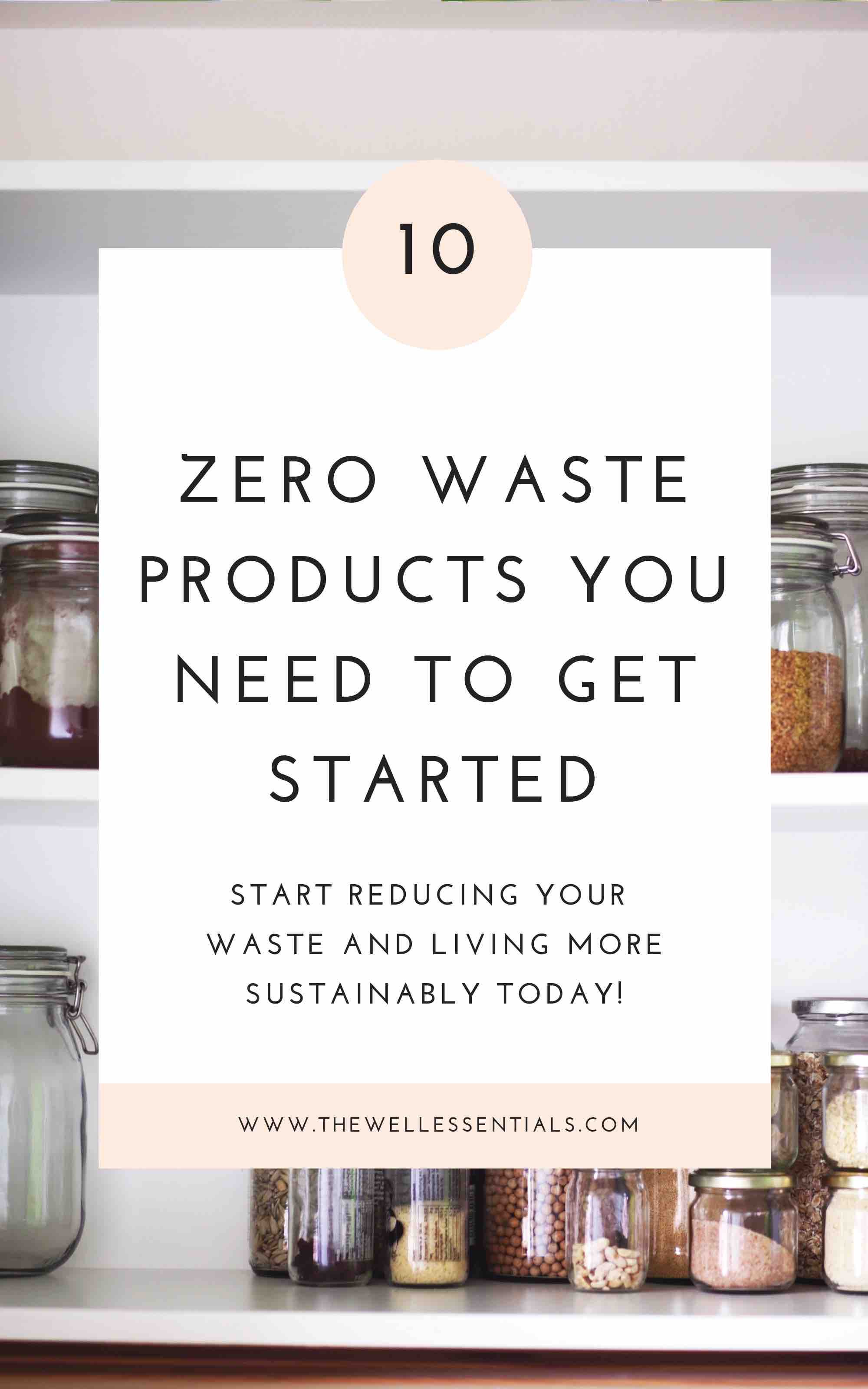 The 10 Best Zero Waste Products You Need To Get Started