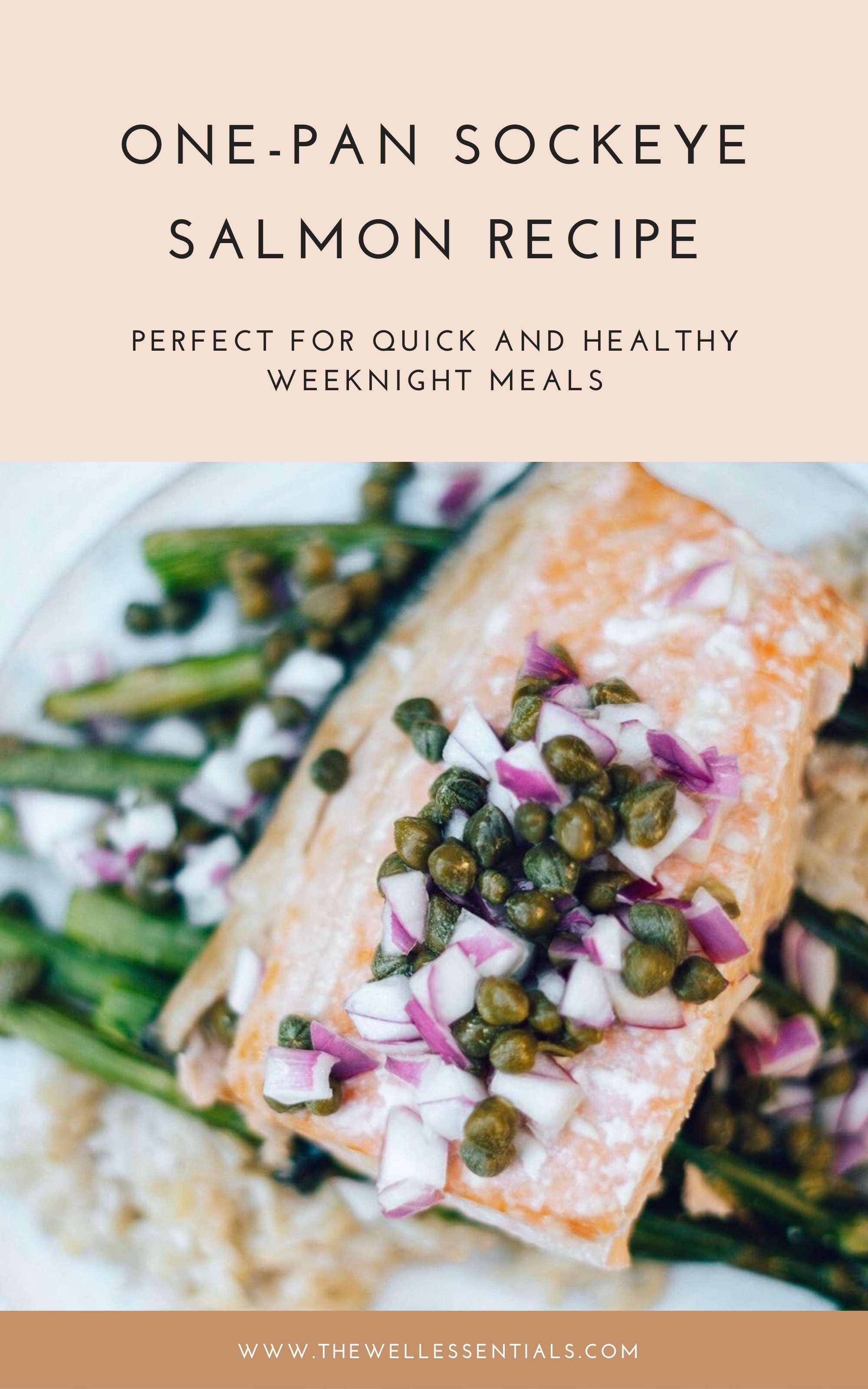 One-Pan Sockeye Salmon Recipe With Red Onion And Capers - The Well Essentials - Sustainable Fishing