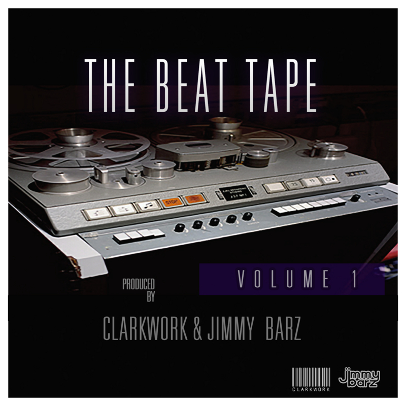 ClarkWork & Jimmy Barz - The Beat Tape Vol. 1