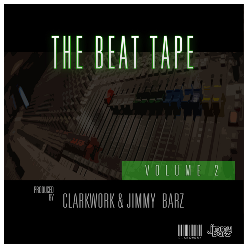 ClarkWork & Jimmy Barz - The Beat Tape Vol. 2