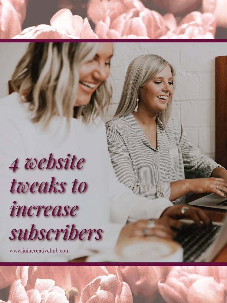 4-website-tweaks-to-increase-subscribers_Pinterest.jpg