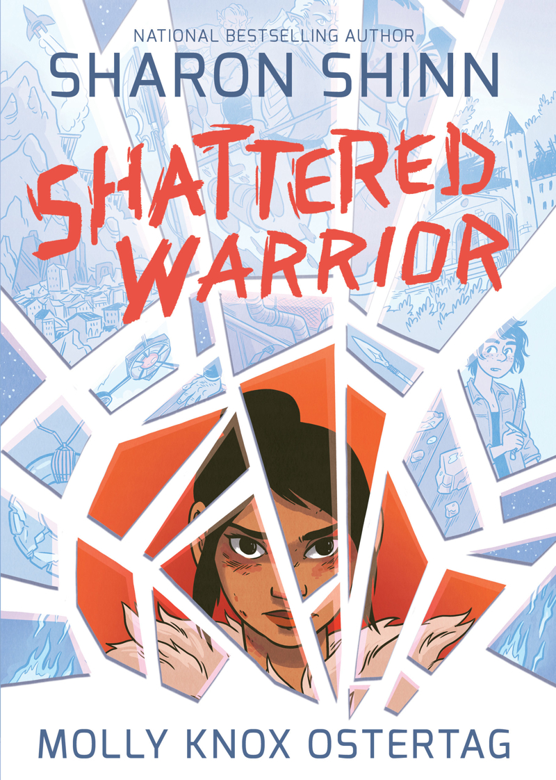 SHATTERED WARRIOR by Sharon Shinn, illustrated by Molly Ostertag (First Second, May 2017)