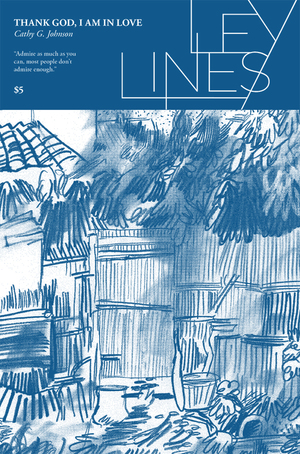- THANK GOD, I AM IN LOVE (Ley Lines)(Czap Books/Grindstone Comics, May 2015)