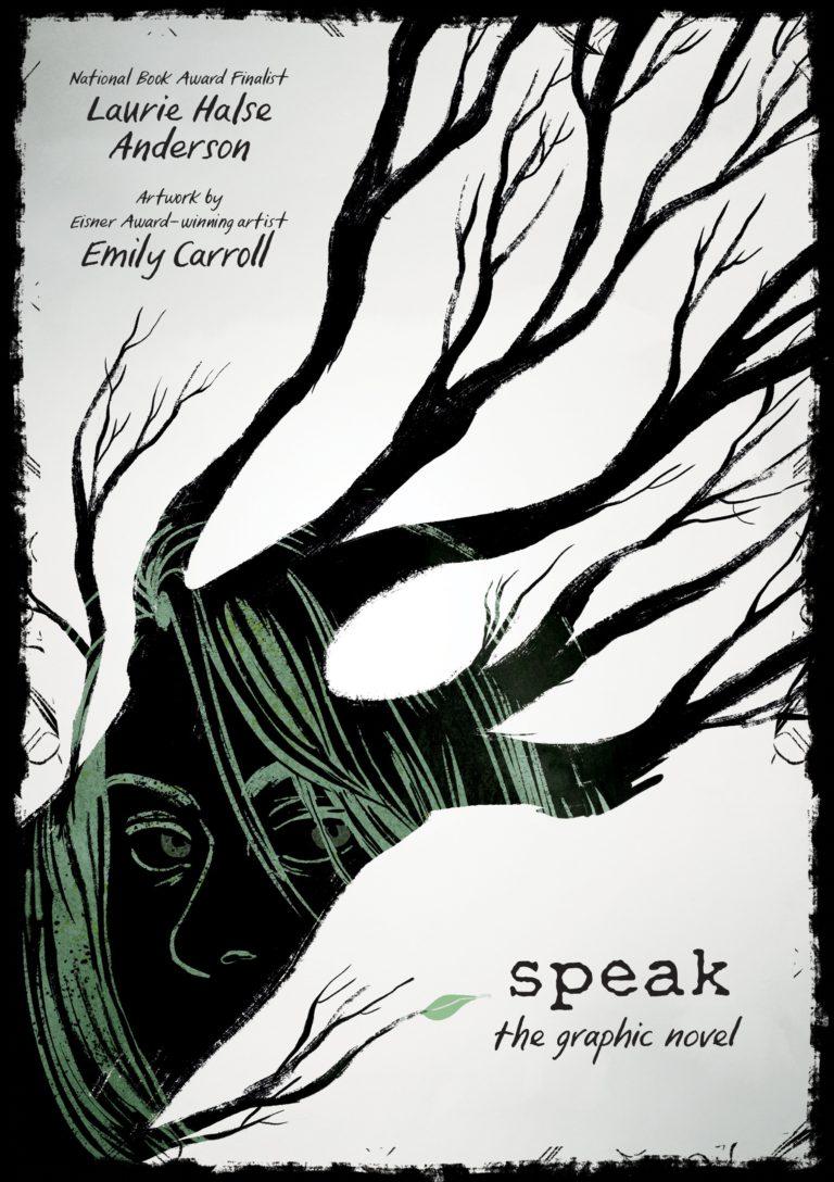- SPEAK - artist(FSG, Feb. 2018)Translations:Italy (Il Castoro)Spain (La Cupula)The critically acclaimed, award-winning, modern classic Speak is now a stunning graphic novel.