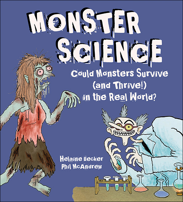 - MONSTER SCIENCE - artist(Kids Can Press, Sept 2016)2018 Forest of Reading Silver Birch Honor2016 California Reading Assoc. Eureka! AwardRocky Mountain Book Award finalistLane Anderson Award finalistSWCC Book Award finalistHackmatack Children's Book Award finalistTranslations: rights@kidscan.comChina (Sun Ya)Russia (Rosman LLC)Turkey (Beyaz Balina Yayınları)What if the terrifying creatures of your nightmares were indeed prowling the big, wide world beyond your blankie?Could they really exist? And if so, how?