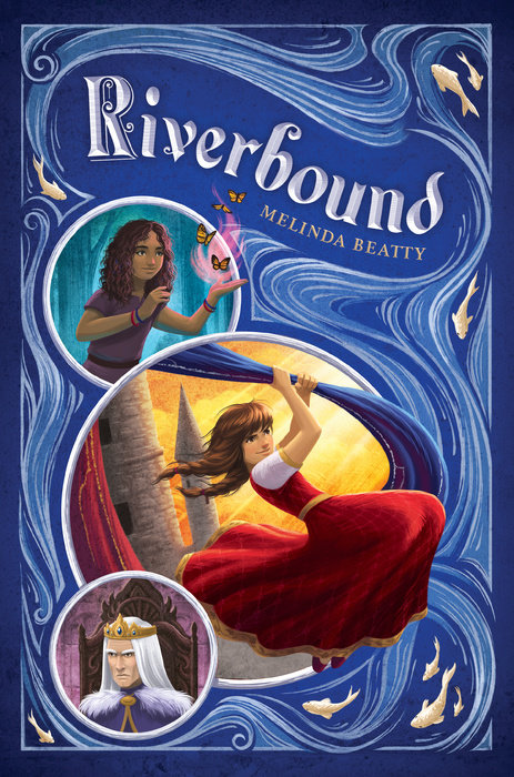 RIVERBOUND by Melinda Beatty (Putnam Children's, June 2019)