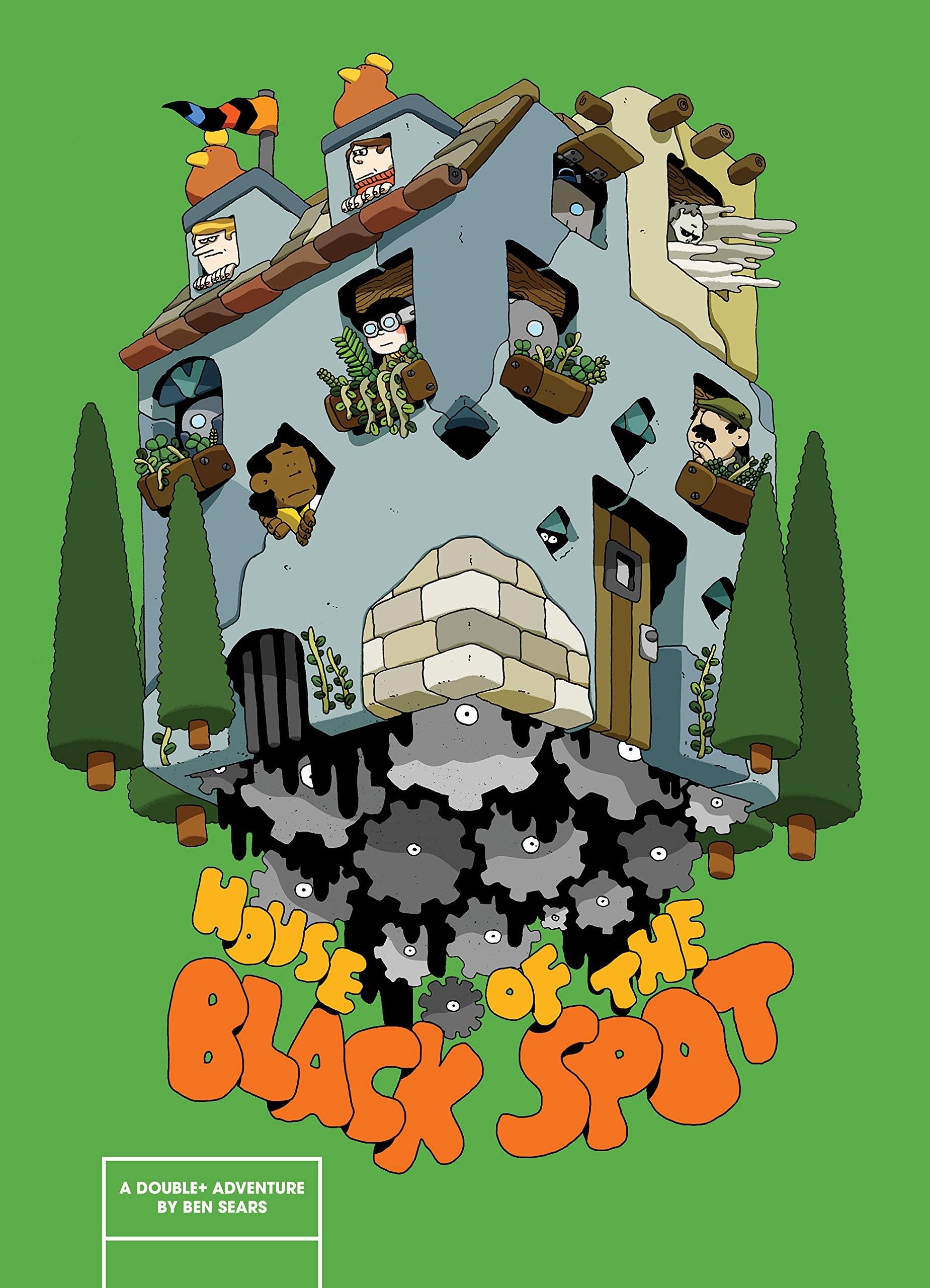 - HOUSE OF THE BLACK SPOT(Koyama Press, May 2019)The Double+ gang discover that sometimes greed can extend beyond the grave, as they are thrust into a battle between revolting real estate developers and their ghoulish goon bent on destroying the idyllic Gear Town with ghastly gentrification and the most frightful sight of all…condos!