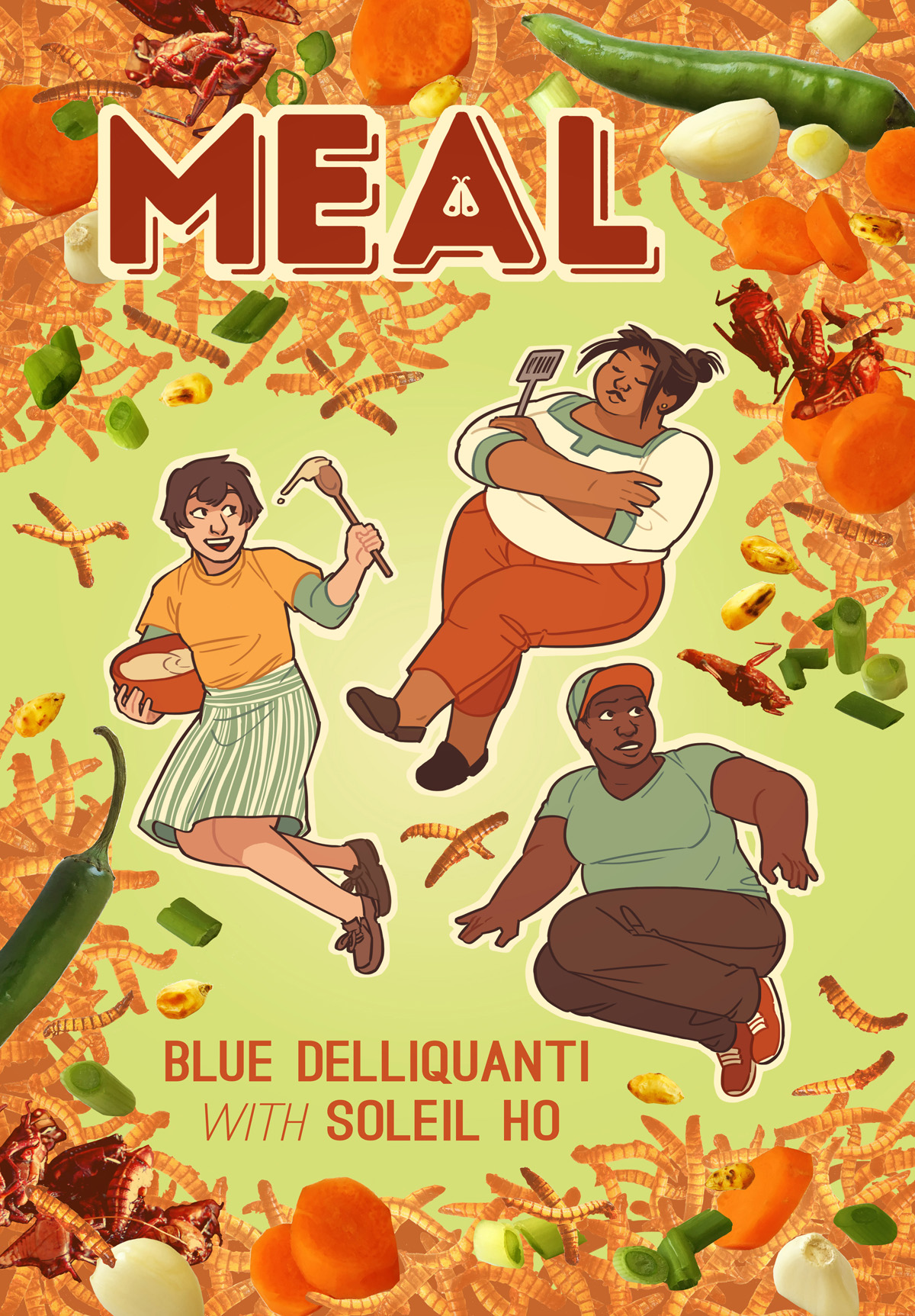 - MEAL(Iron Circus Comics, Oct 2018)Yarrow is a young chef determined to make her mark on the cutting edge of cookery with her insect-based creations. Though her enthusiasm is infectious, it rubs some of her fellow cooks the wrong way, especially Chanda Flores, Yarrow's personal hero and executive chef of an exciting new restaurant. Her people have been eating bugs for centuries, and she's deeply suspicious of this newbie's attempt to turn her traditions into the next foodie trend. While Chanda and her scrappy team of talented devotees struggle to open on time, Yarrow must win over Chanda - and Milani, the neighbor she's been crushing on for weeks - or lose this once-in-a-lifetime opportunity to achieve her dreams.