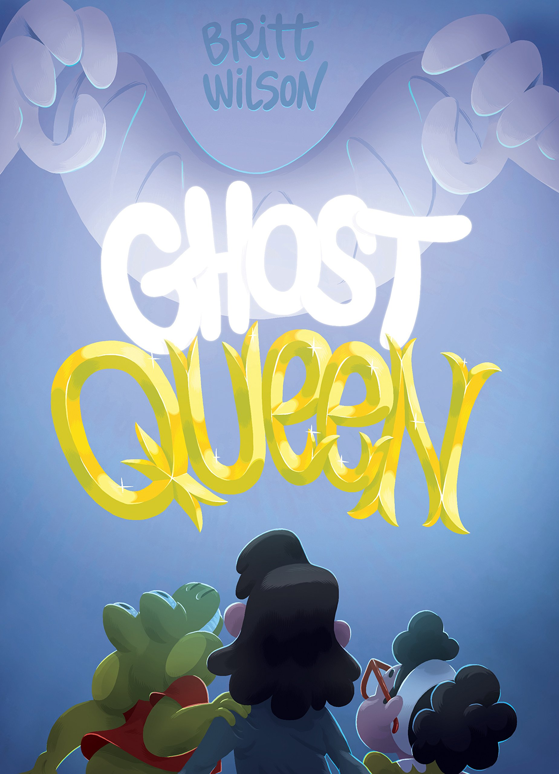 - GHOST QUEEN(Koyama Press, Sept 2018)Luey, Miri and Phil don't need a babysitter, but they might need an exorcist. With dad out of town and mom hosting an emergency yoga retreat everything was junk food and scary movies until the ghosts popped up. Now it's up to the kids to banish the banshees. Britt Wilson presents another rollicking romp in this fun-filled phantasmagorical fantasy.