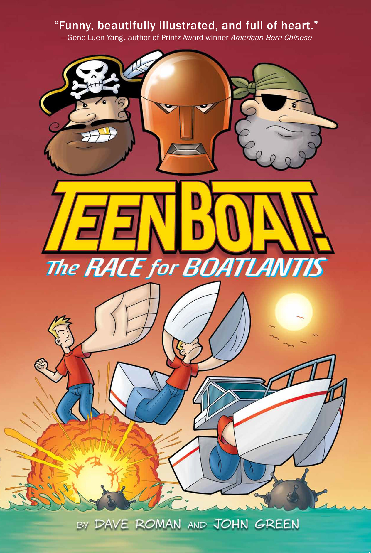 - TEEN BOAT!: The Race for Boatlantis (Clarion Books, Sept 2015) - co-creator / artistTeen Boat has always felt different from the other kids, which makes sense, since he's the only one who can transform into a yacht. Now, just before his high school graduation, he embarks on an epic quest of self-discovery. He learns of a mysterious city called Boatlantis, where boats are at the top of the social ladder. Can it be true? Has he finally found the place where a half boy/half boat belongs? Or will he always be torn between two worlds?