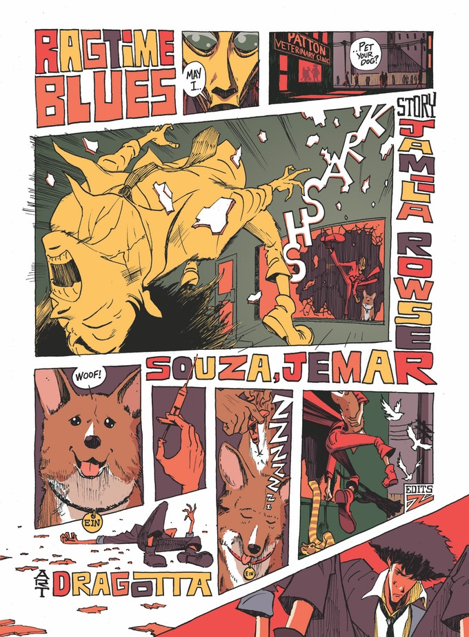 """- THE REAL FOLK BLUES: A Cowboy Bebop Fanbook(Shortbox, 2018) - co-writer, """"Ragtime Blues""""When a mysterious masked man steals Ein from the Bebop crew, Spike finds himself fighting his most difficult foe yet."""