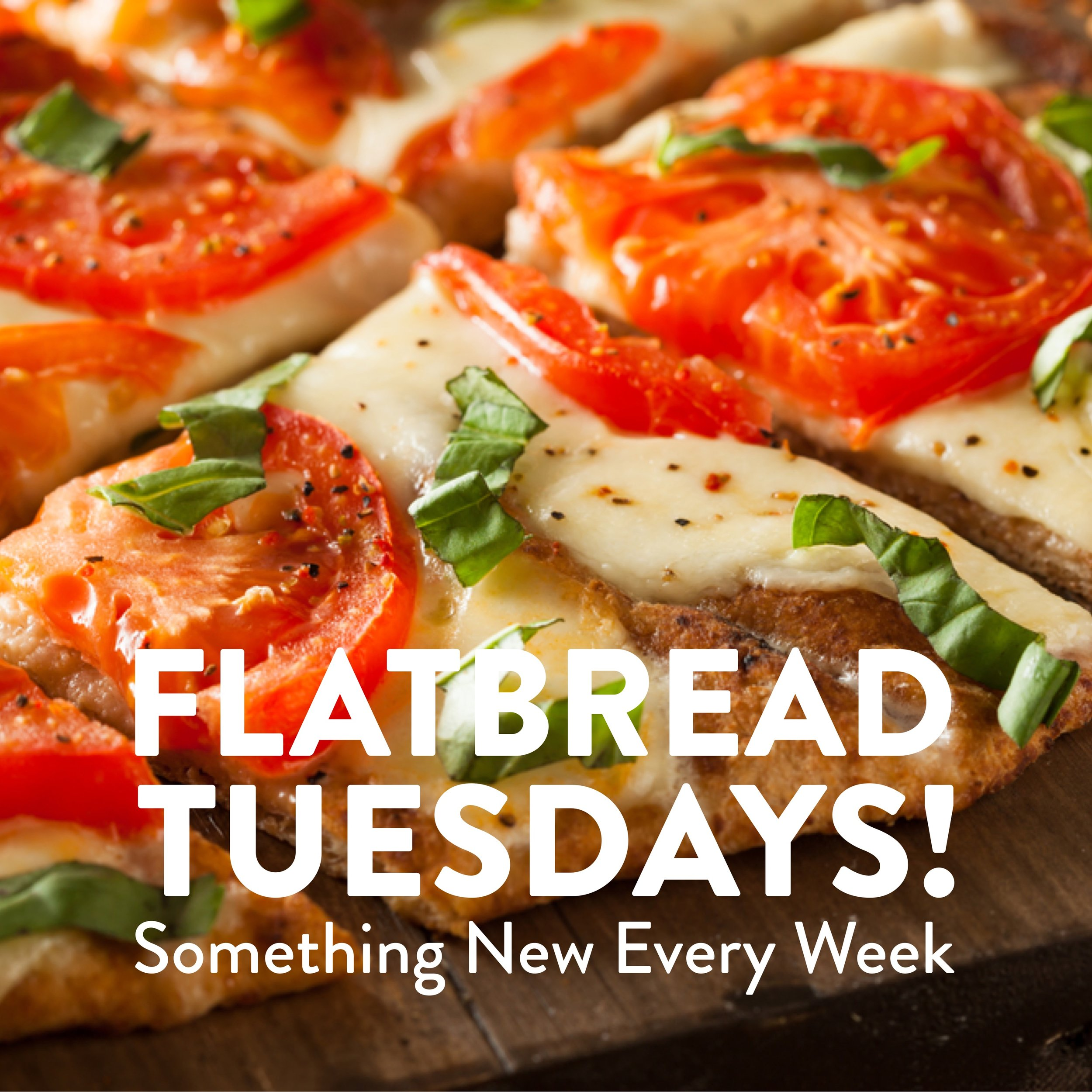 2019 flatbread tuesdays.jpg