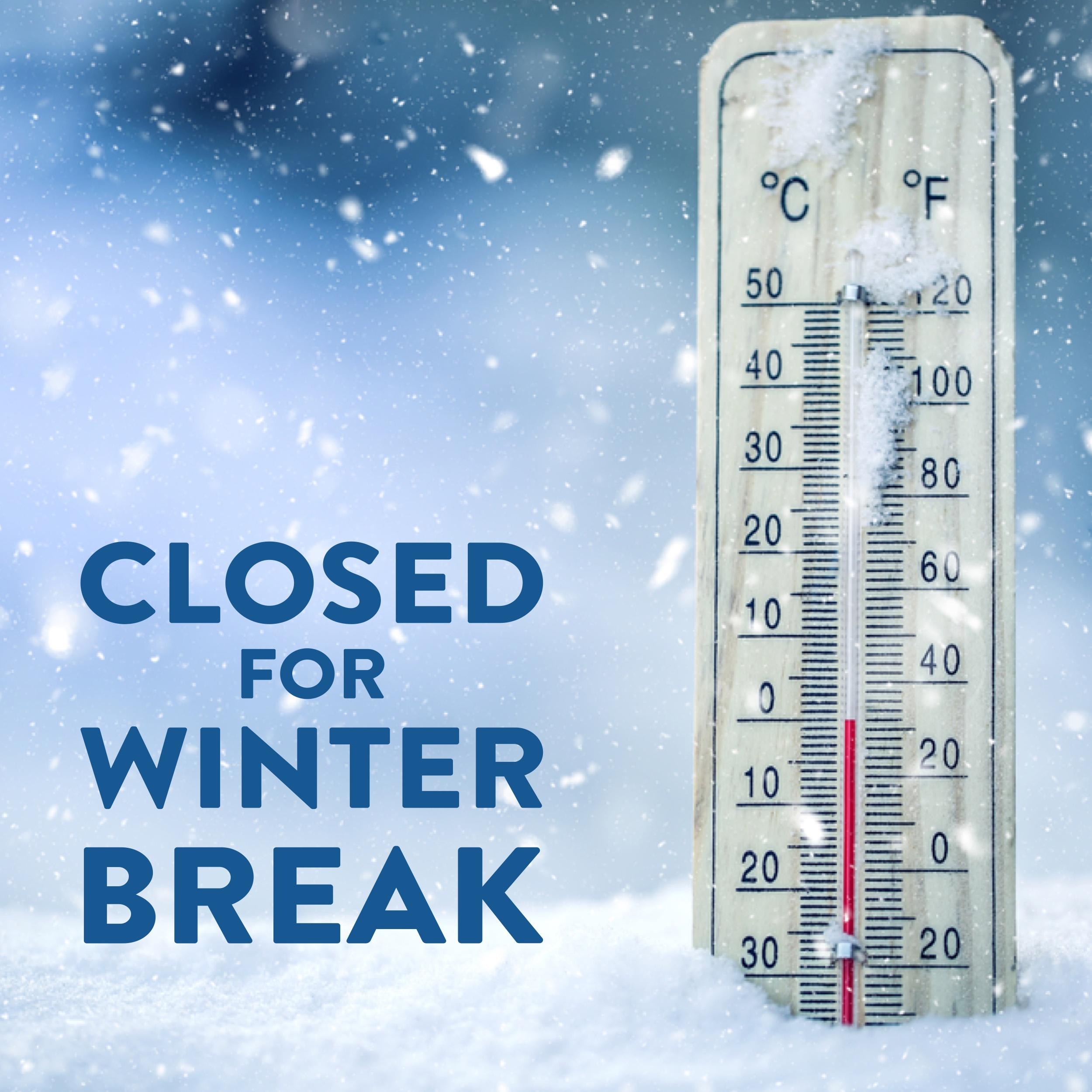 closed for winter break.jpg