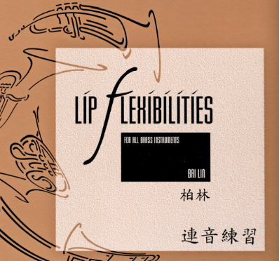for all brass instruments Brass Lip Flexibilities