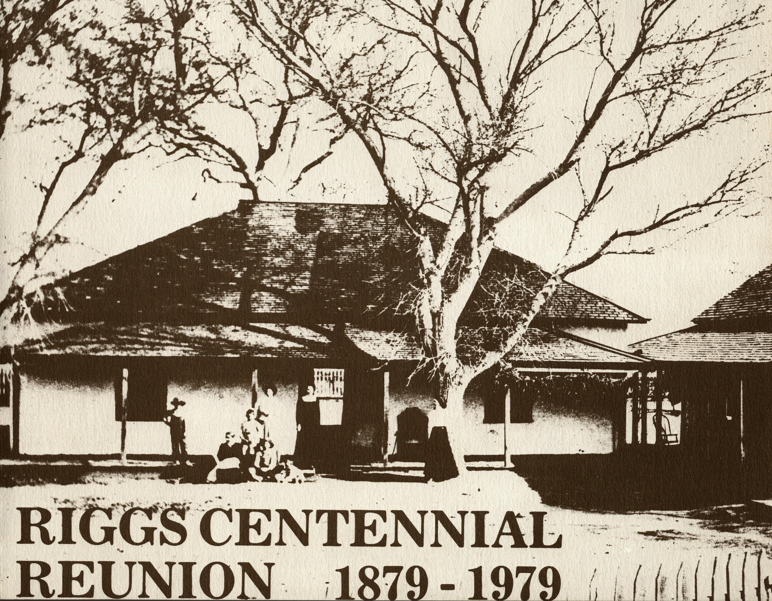 RIGGS CENTENNIAL REUNION 1879 - 1978  COVER
