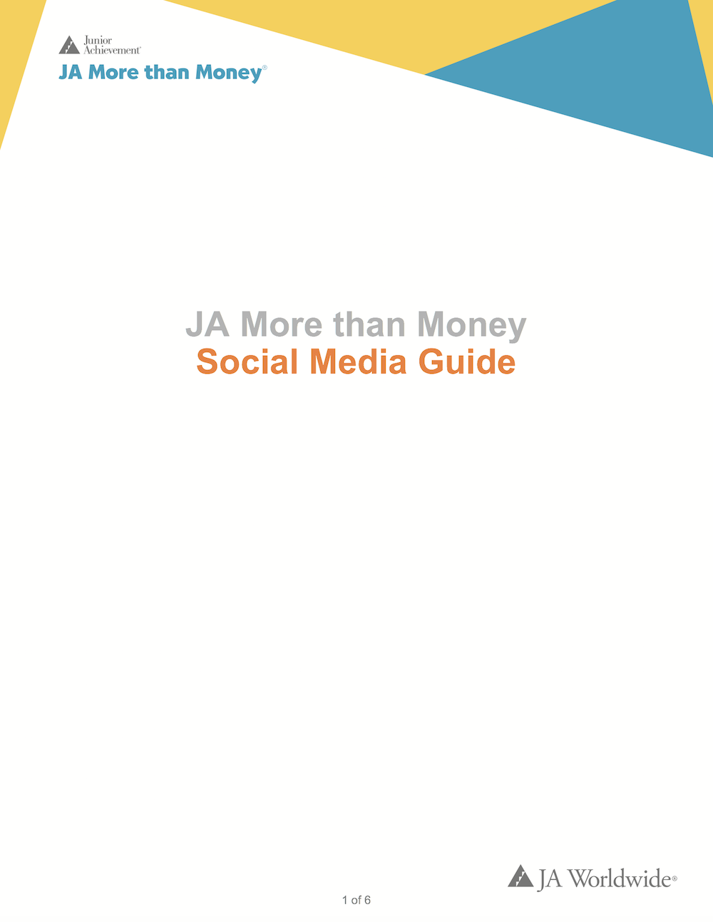 JA More than Money: Social Media Guide (download  Word document )