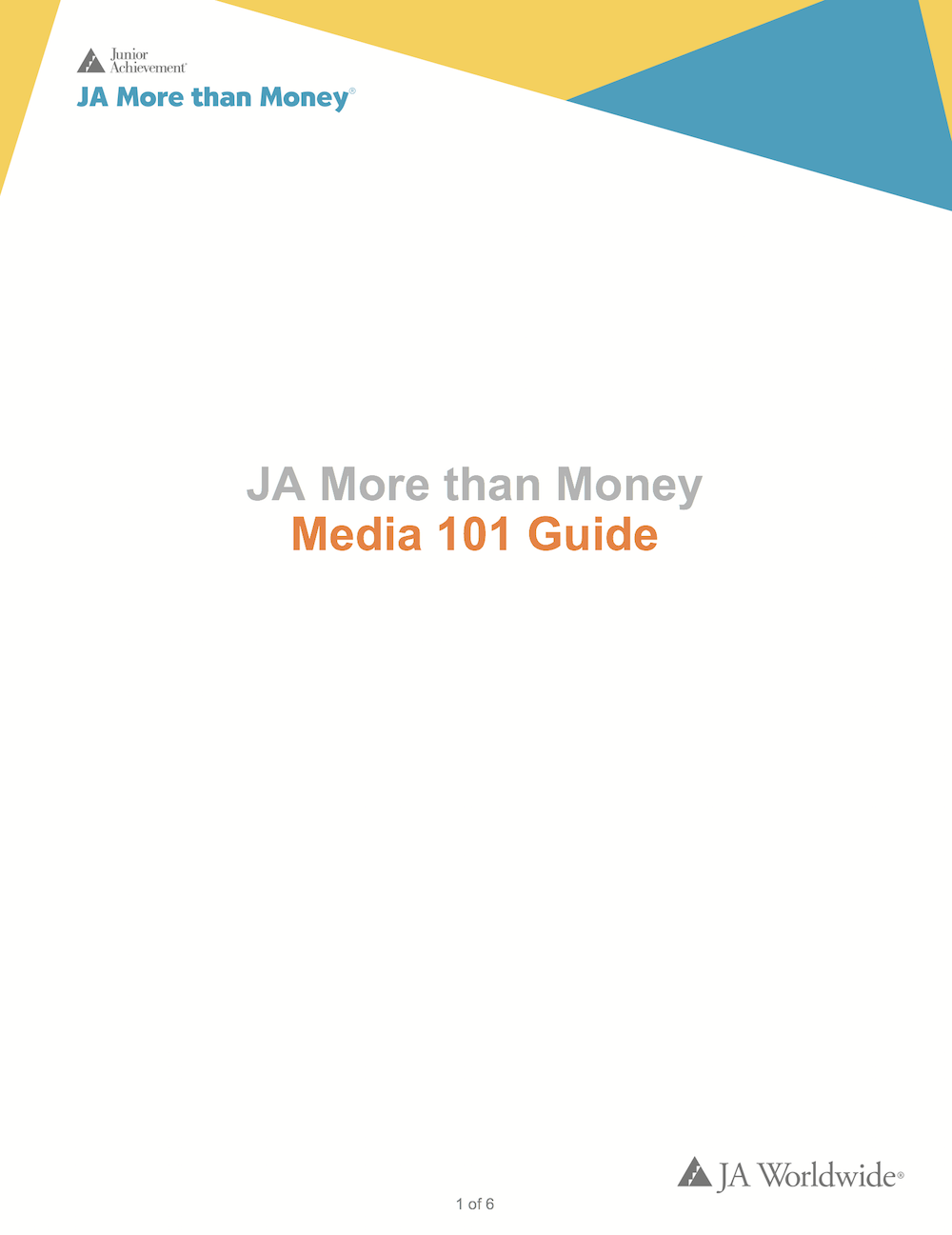 JA More than Money: Media 101 Guide (download  Word document )