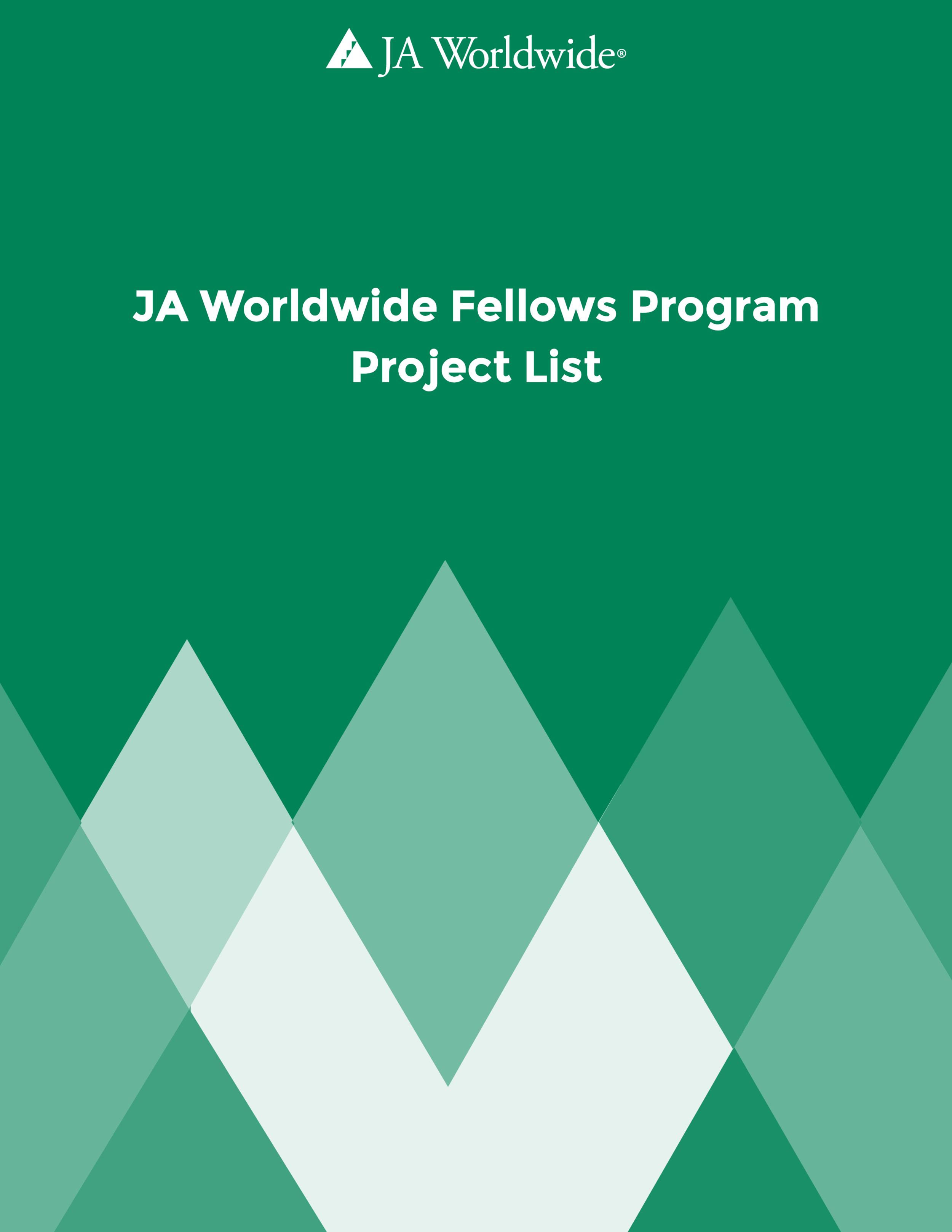JA WORLDWIDE FELLOWS PROGRAM PROJECT LIST cover-01.png