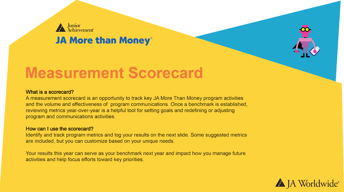 JA More than Money: Measuring Success Scorecard (download  PowerPoint )