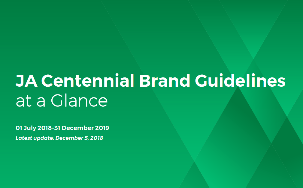 Download PDF of JA Centennial Brand Guidelines at a Glance