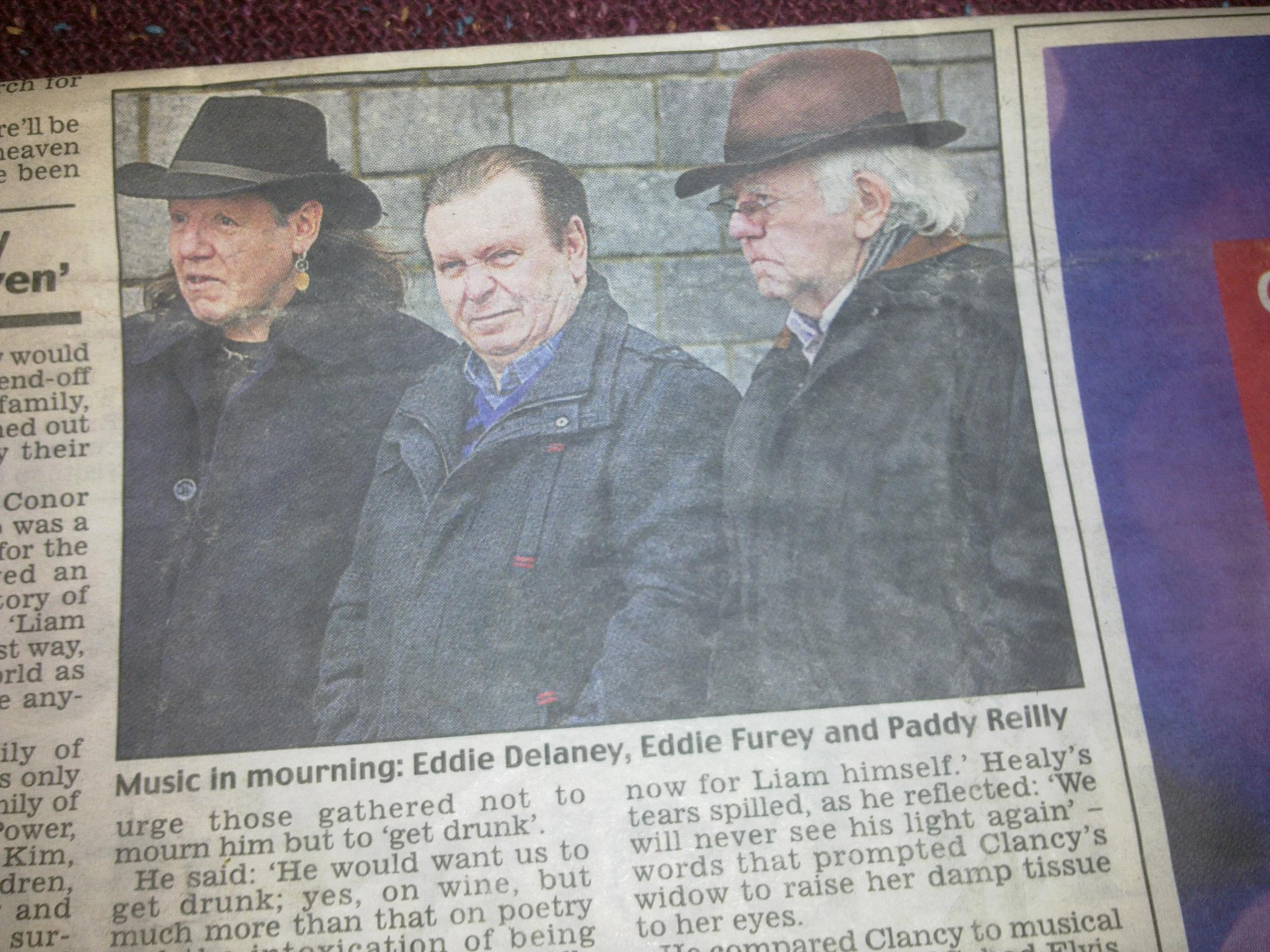 Eddie Furey/Paddy Reilly & Myself at Liam Clancys Funeral.