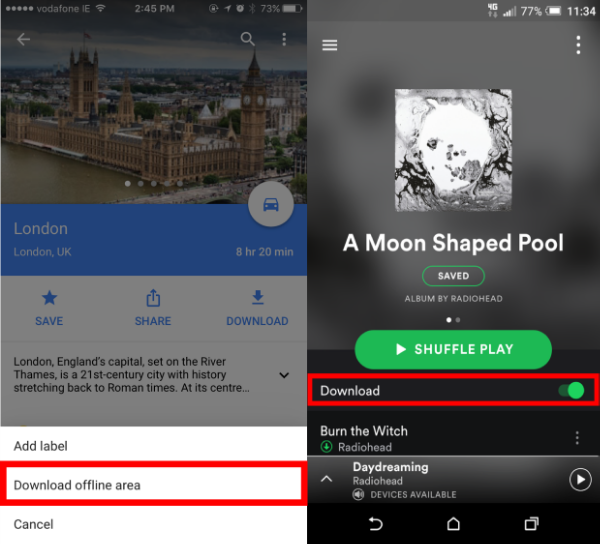 Examples of pre-downloading Google Maps (left) & Spotify (right)