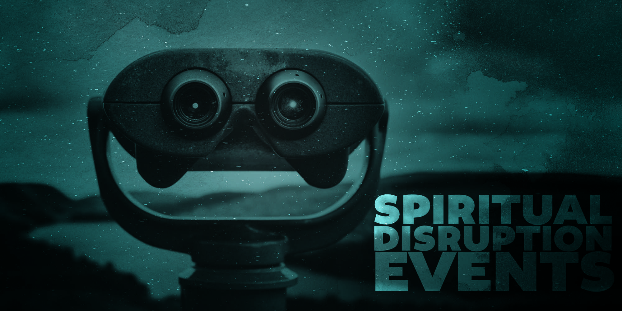 Spiritual Disruption