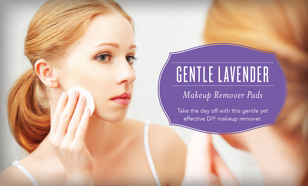 See more at  https://www.youngliving.com/blog/diy-lavender-oil-makeup-remover-pads/