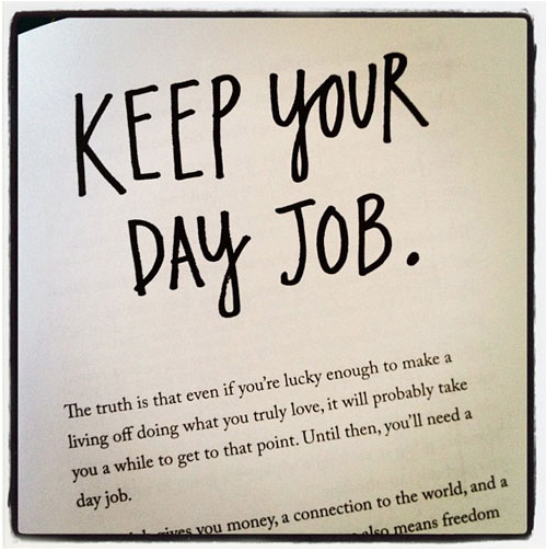 steal like an artist austin kleon quote keep your day job