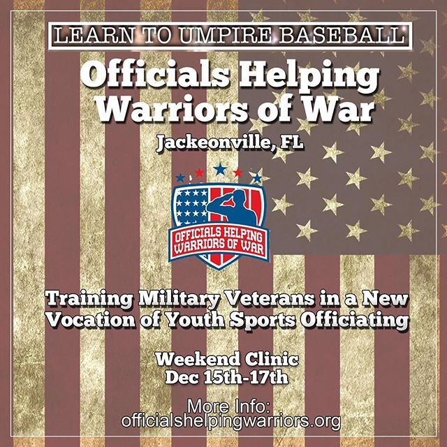 2017 Annual Officials Helping Warriors of War Baseball Umpire Clinic in Jacksonville, FL on Dec 15th - 17th. For more information, visit the link in our bio!  Training and Education by Sports Officials for U.S. Military Personnel to help them start a new vocation of officiating in youth sports.  Officialshelpingwarriors.org