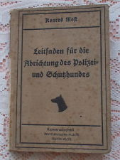 GUIDE FOR POLICE & GUARD DOG TRAINING BY KONRAD MOST 1910 1ST ED