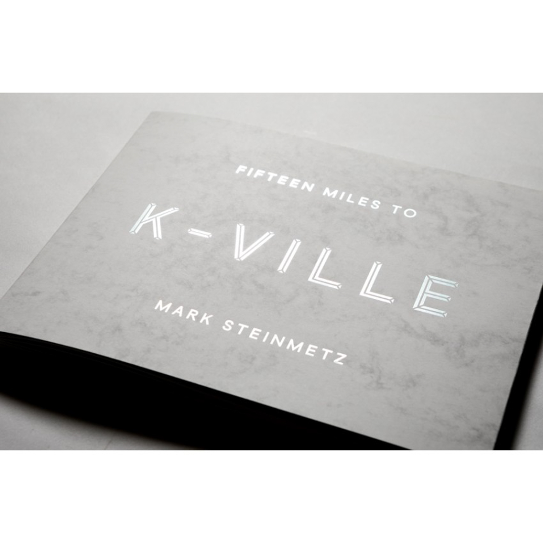 Fifteen Miles to K-Ville (2015)