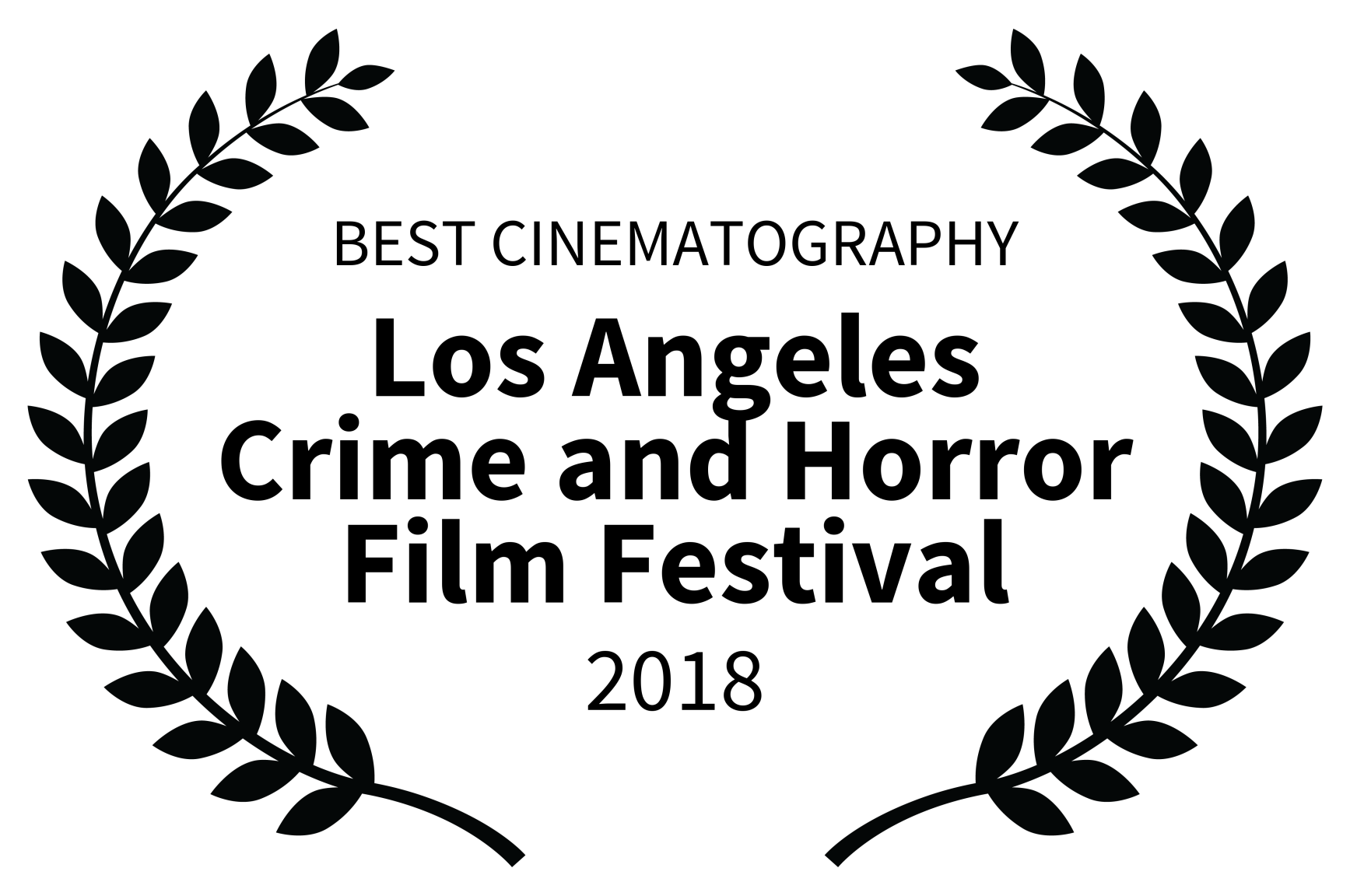 BEST CINEMATOGRAPHY - Los Angeles Crime and Horror Film Festival - 2018.png