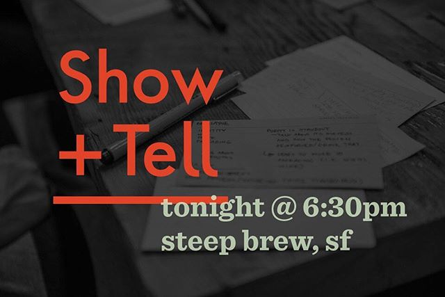Hey, look! We're having another meetup tonight! Join us at Steep Brew in Potrero Hill at 6:30pm. Sign up on Meetup - link in profile.