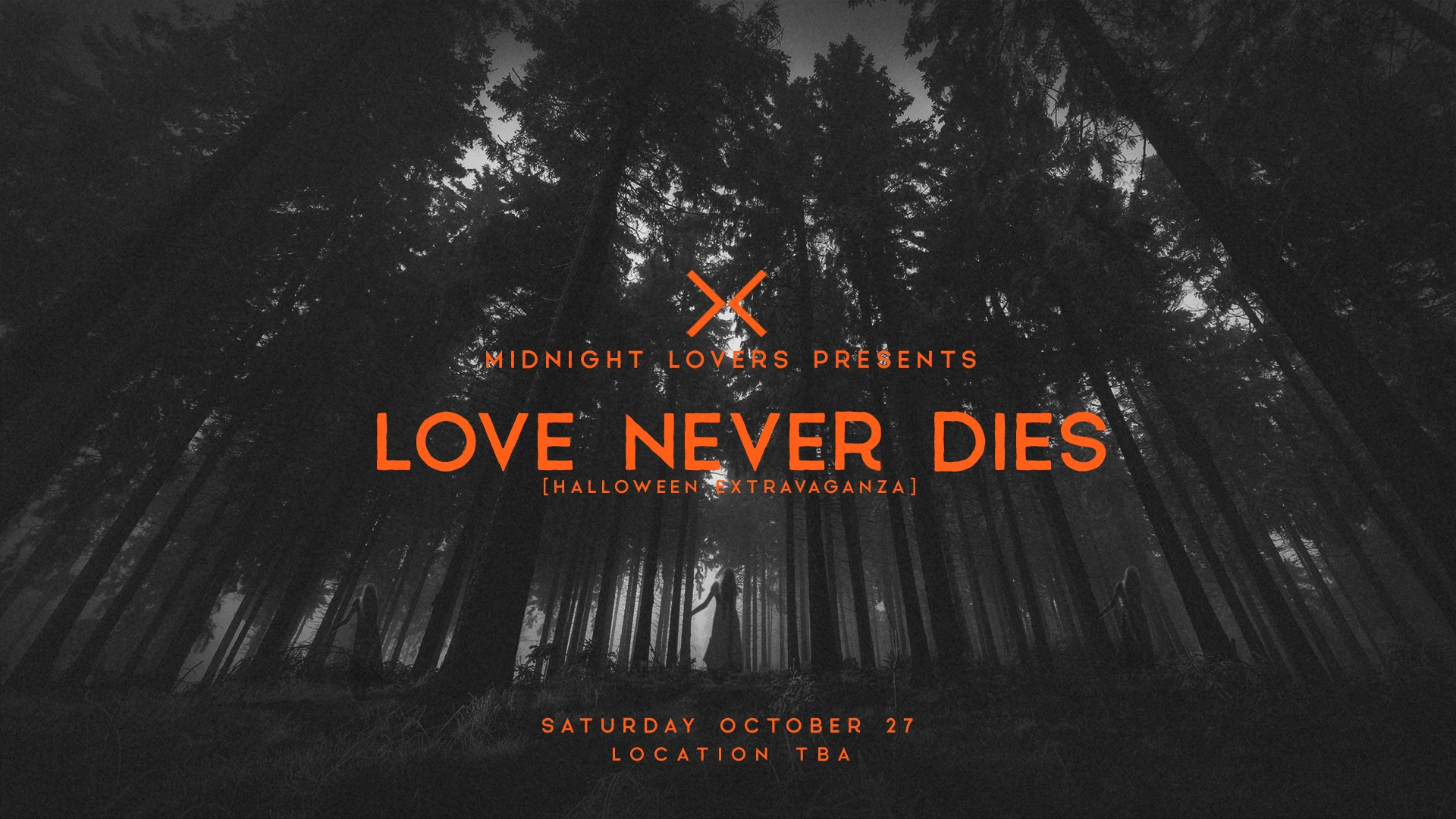Midnight Lovers Halloween w/ Moscoman, Project Pablo, Dj Garth, Tavish  Location, TBA • Saturday October 27th, 2018 | Late Hours  •   DISCOUNTED TICKET     •