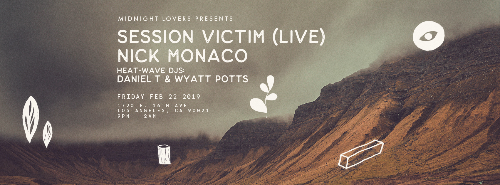 Midnight Lovers w/ Session Victim (live) + Nick Monaco  1720 • Friday, February 22nd  •   DISCOUNTED TICKET     •