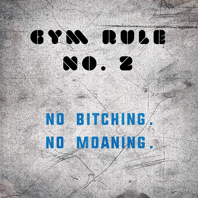 The second rule of being a member at The Unit; no bitching and no moaning. This is in regard to the workout on the board. We're happy to listen to our clients feedback, but we won't listen to complaints about having to work hard. We're not always going to program your favourite exercises and sometimes the workouts are gonna suck a bit. You're not coming to the gym to complain about the work, you're coming in to do the work. Just show up and get to work!  #fitness #gym #workout #motivation #personaltrainer #conditioning #cardio #coach #wearetheunit