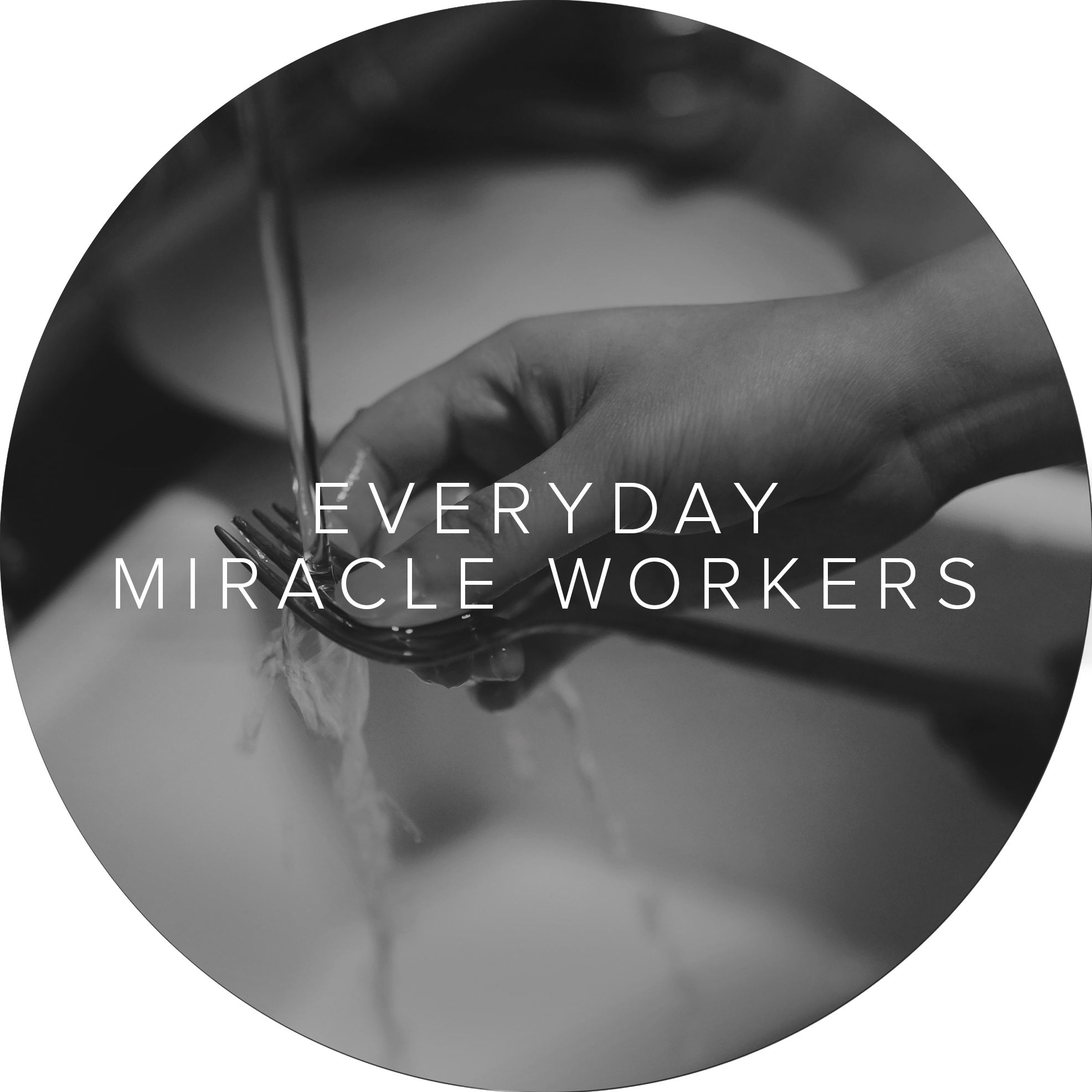 Everyday Miracle Workers.png