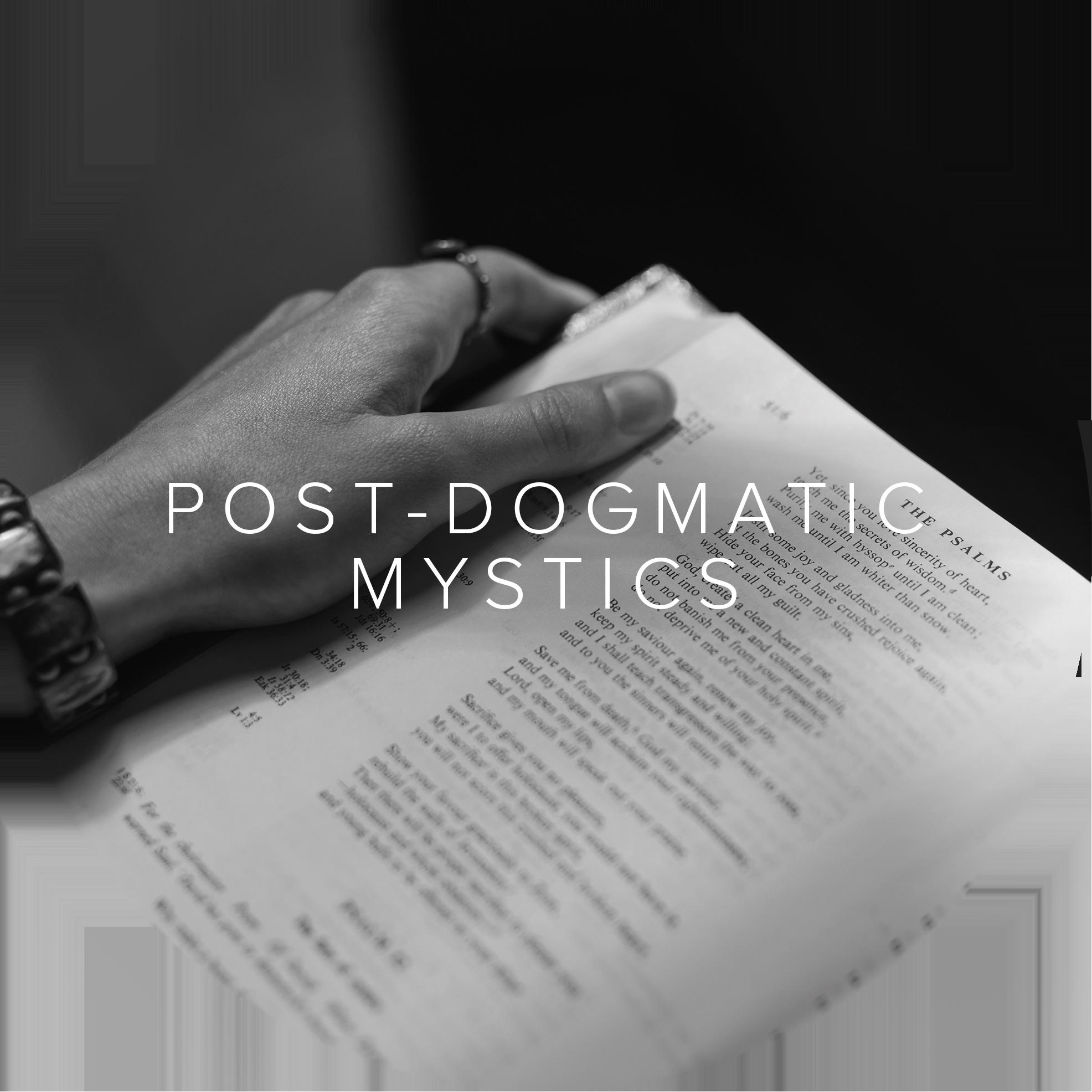 Post Dogmatic Mystics.png