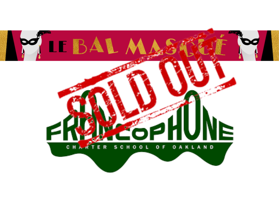 Le Bal Masqué De Francophone - Saturday, February 23rd 2019 - 5.30pm - 10pm at Oakland Scottish Rite CenterCelebrate and support Oakland's only French immersion public school! The evening will start with a flute of your favorite Champagne Guilleminot followed with dinner. Silent & live auctions will punctuate the evening - all proceeds benefit the growth of the school.Bid on an in-home French wine pairing from us!