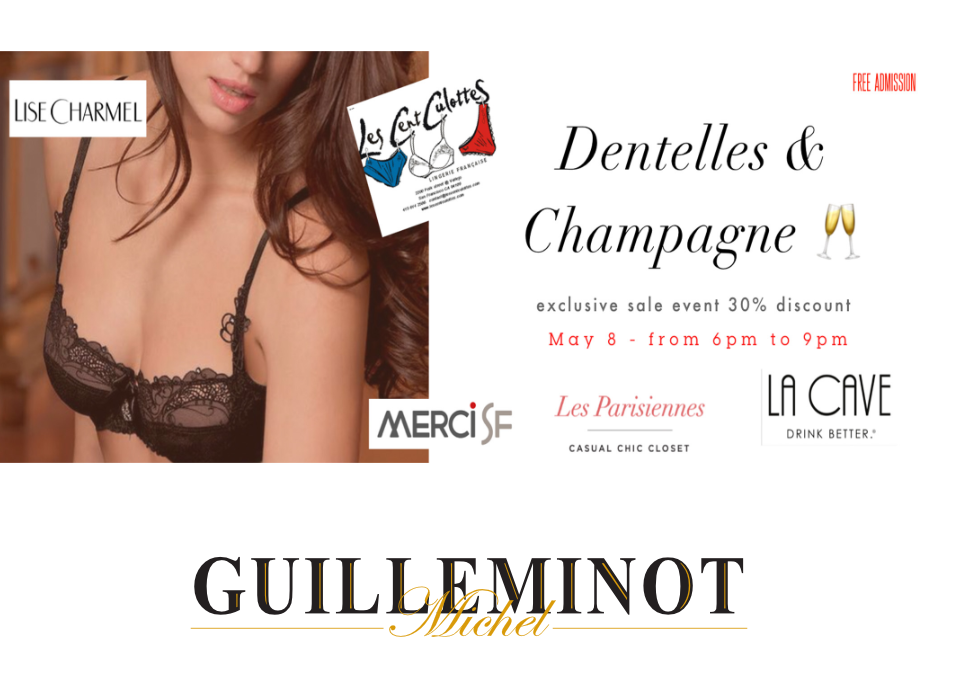 Dentelles & Champagne… - Wednesday, May 8th 2019 - 6pm - 8pm at the Les Cents CulottesJoin Les Cent Culottes & MerciSF for an exclusive evening of French lingerie shopping with a one-time 30% discount on all collections, just in time for Mother's Day.- Complimentary Champagne Tasting with La Cave- Raffle with Lise Charmel to win a
