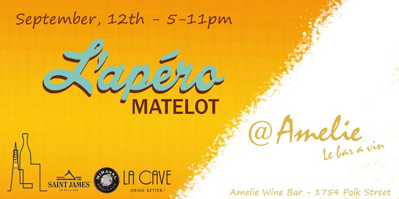 L'Apéro Matelot + Amélie pick-up party - Thursday, September 12th 2019 - 5pm - 11pm at Amélie Wine Bar 1754 Polk Street, SFJoin us for a casual aperitif at Amélie wine bar, this will also be the first pick-up party for Amélie's new wine club!$10 ticket includes one free fromage & charcuterie planche(from La Fromagerie SF & Fabrique Delices).Awesome French resident DJ Franky Boissy will make you
